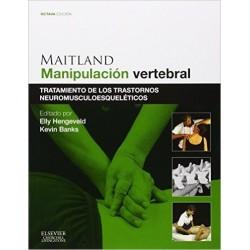 Maitland. Manipulación vertebral :Tratamiento de los trastornos neuromusculoesqueléticos