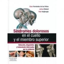 Síndromes dolorosos en el cuello y el miembro superior :Detección, diagnóstico y tratamiento informados por la evidencia